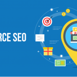 E- Commerce SEO: Globally Improve Your Invest